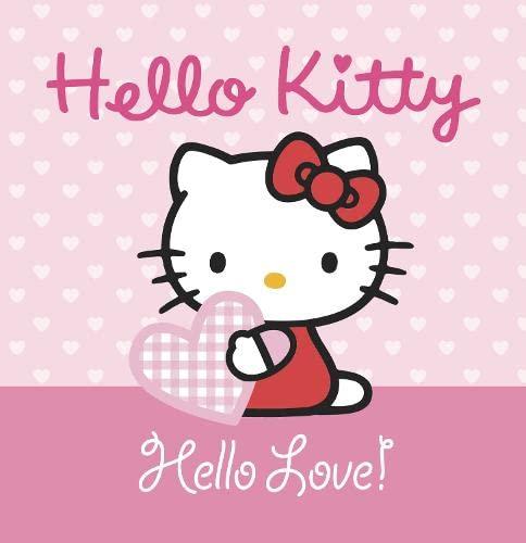 9780007344901: Hello Love (Hello Kitty)