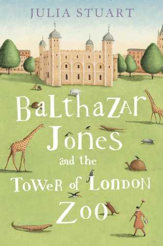 9780007345236: Balthazar Jones and the Tower of London Zoo