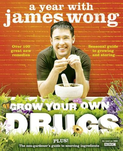 9780007345304: Grow Your Own Drugs: A Year With James Wong