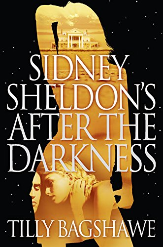 9780007345311: Sidney Sheldon's After the Darkness