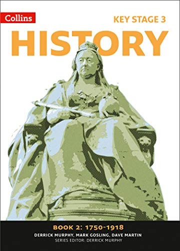 9780007345755: Collins Key Stage 3 History1750-1918 Book 2