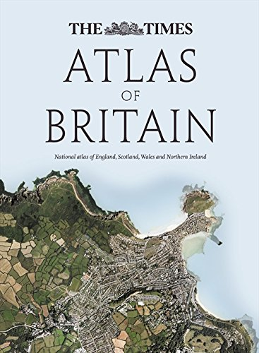 The Times Atlas of Britain: National Atlas: The Times UK