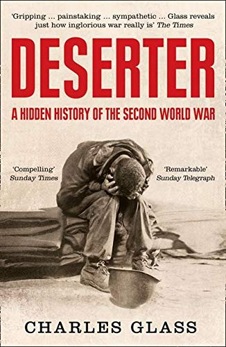 9780007345939: Deserter: A Hidden History of the Second World War