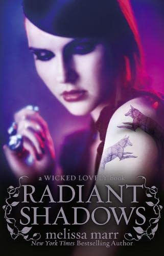 9780007346141: Radiant Shadows (Wicked Lovely)