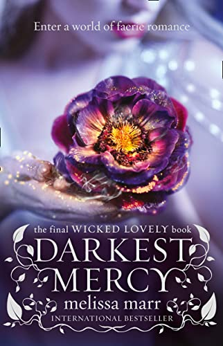 9780007346158: Darkest Mercy (Wicked Lovely)