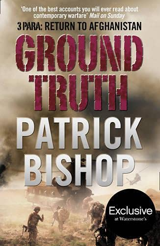 9780007346196: Ground Truth: 3 Para Return to Afghanistan