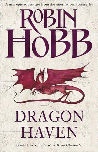 9780007346516: Dragon Haven (The Rain Wild Chronicles, Book 2)