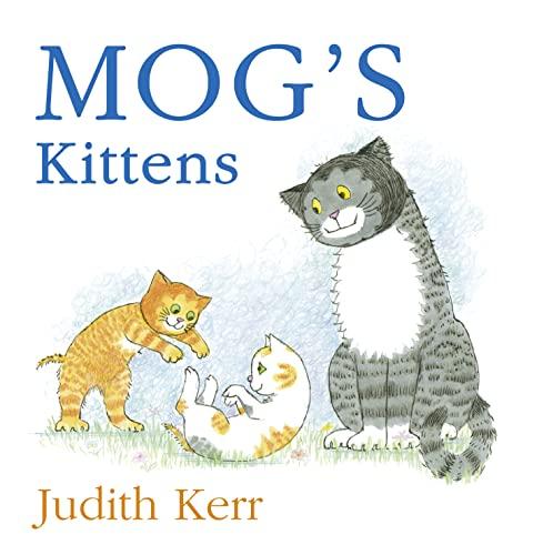 9780007347025: Mog's Kittens