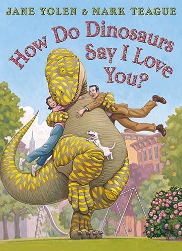 9780007347070: How Do Dinosaurs Say I Love You?