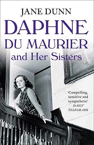 9780007347094: Daphne du Maurier and her Sisters