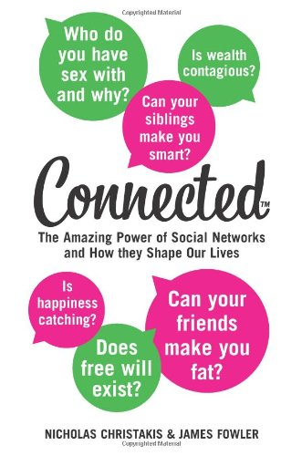 9780007347438: CONNECTED: AMAZING POWER OF SOCIAL NETWORKS AND HOW THEY SHAPE OUR LIVES [Paperback]