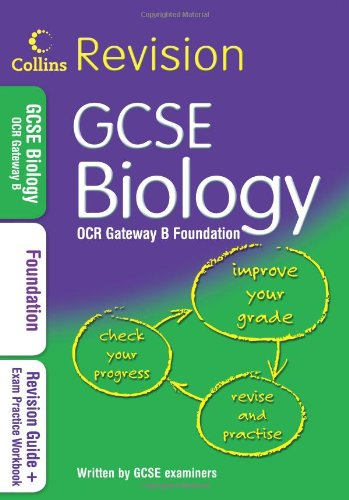 9780007348060: GCSE Biology OCR Gateway B Foundation  (Collins Revision) (Collins GCSE Revision)