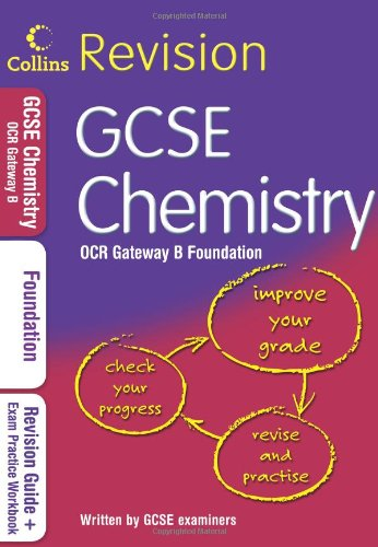 9780007348084: GCSE Chemistry Foundation: OCR B (Collins GCSE Revision)