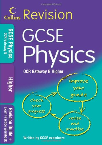 9780007348114: GCSE Physics Higher for OCR B (Collins GCSE Revision)