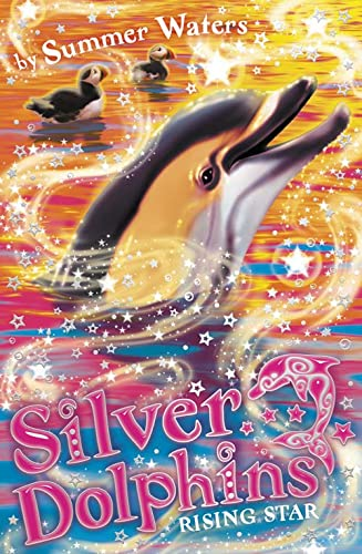 Rising Star (Silver Dolphins): Waters, Summer