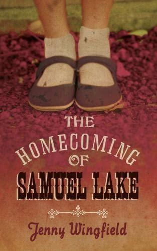 9780007348145: Homecoming of Samuel Lake