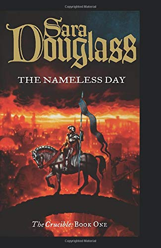 9780007348329: The Nameless Day: Book One of the Crucible Trilogy