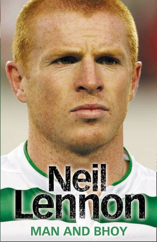 9780007348558: Neil Lennon: Man and Bhoy