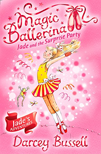 9780007348763: Jade and the Surprise Party (Magic Ballerina, Book 20)