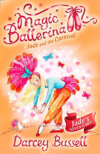 9780007348787: Jade and the Carnival (Magic Ballerina, Book 22)