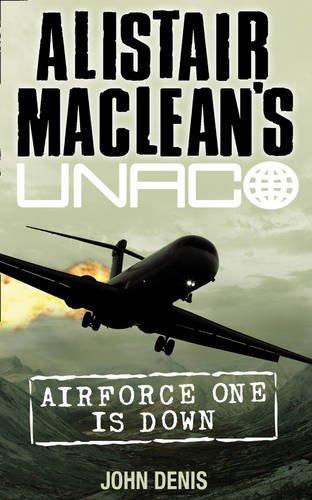 9780007348879: Air Force One is Down (Alistair MacLean's UNACO)
