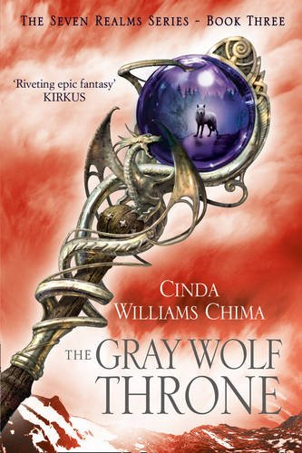 9780007349098: The Gray Wolf Throne (The Seven Realms Series, Book 3)