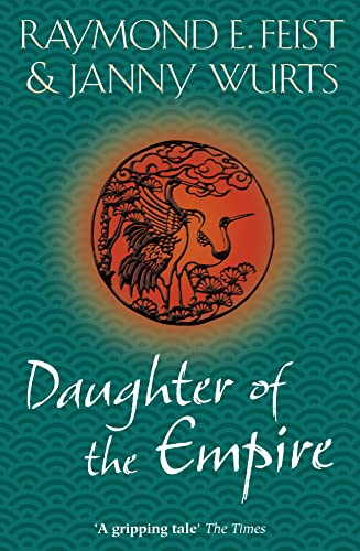 9780007349159: Daughter of the Empire (Empire Trilogy 1)