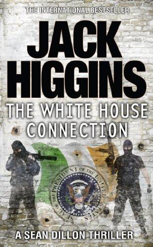 9780007349364: White House Connection (Sean Dillon Series)