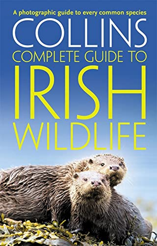 9780007349517: Collins Complete Irish Wildlife (Collins Complete Guide)