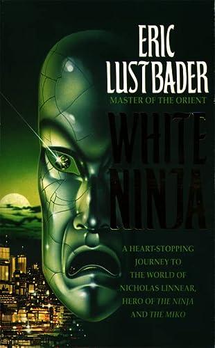 9780007349609: White Ninja