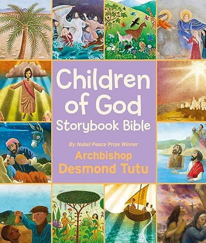 Children of God Storybook Bible: Tutu, Archbishop Desmond