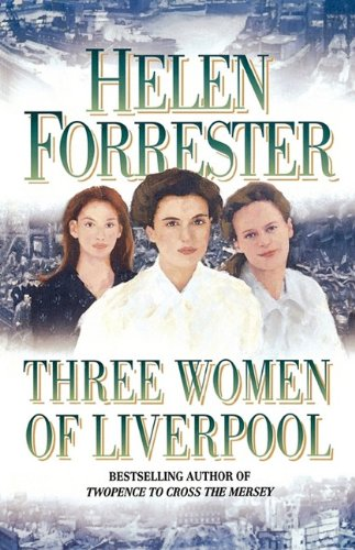 9780007349876: Three Women of Liverpool
