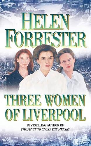 9780007349876: Three Women of Liverpool
