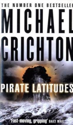 Pirate Latitudes: Michael Critchton