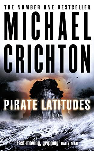 9780007349999: Pirate Latitudes
