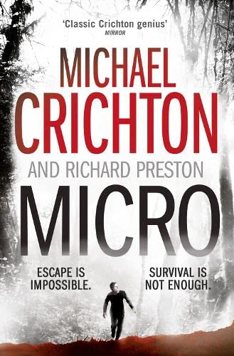 9780007350001: Micro. Michael Crichton and Richard Preston