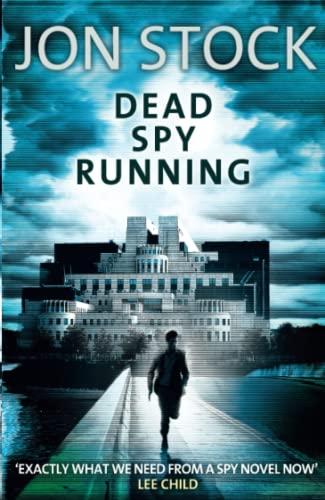9780007350179: Dead Spy Running
