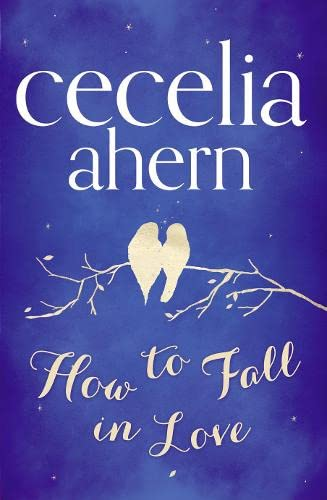 9780007350490: How to Fall in Love