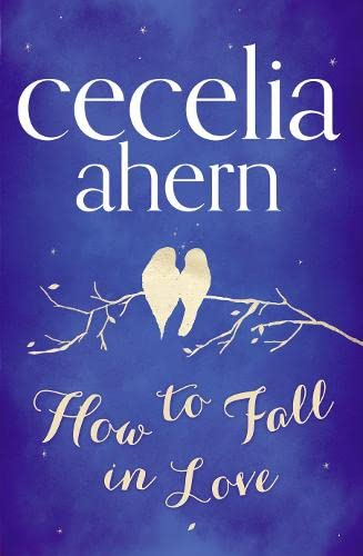 9780007350506: How to Fall in Love