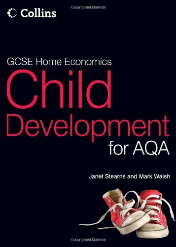 9780007350568: GCSE Child Development for AQA: Student Textbook