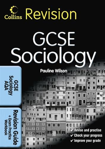 9780007350599: GCSE Sociology for AQA: Revision Guide and Exam Practice Workbook (Collins GCSE Revision)