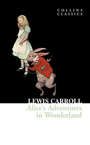 9780007350827: Alice's Adventures in Wonderland (Collins Classics)