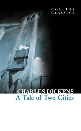 A Tale of Two Cities (Collins Classics) - Charles Dickens