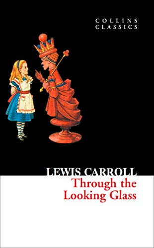 9780007350933: Through The Looking Glass (Collins Classics)