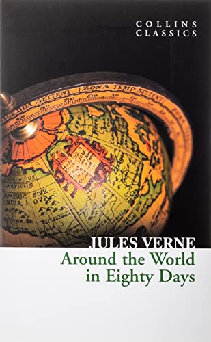 9780007350940: Around the World in Eighty Days (Collins Classics)