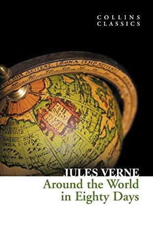 9780007350940: Around the World in Eighty Days (Collins Classics)