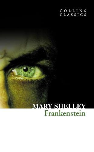 9780007350964: Frankenstein (Collins Classics)