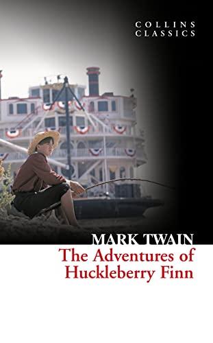 9780007351039: The Adventures Of Huckleberry Finn (Collins Classics)