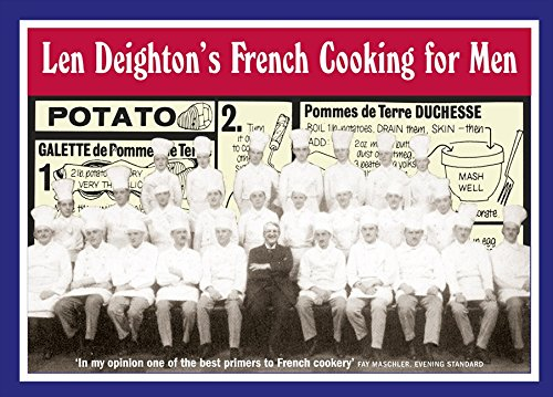 9780007351114: Len Deighton's French Cooking for Men: 50 Classic Cookstrips for Today's Action Men