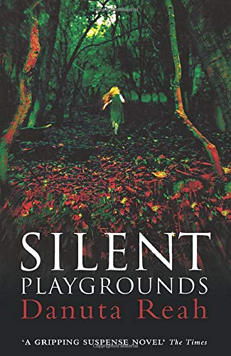 9780007351213: Silent Playgrounds